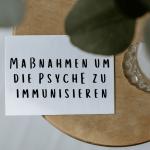Bild zu Psyche immunisieren